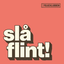 folkeklubben-2016-slaa-flint-compact-disc