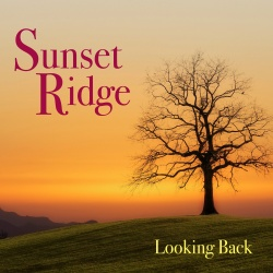 CD: Sunset Ridge: Looking Back
