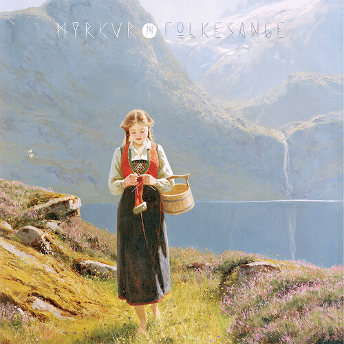 CD: Myrkur: Folkesange