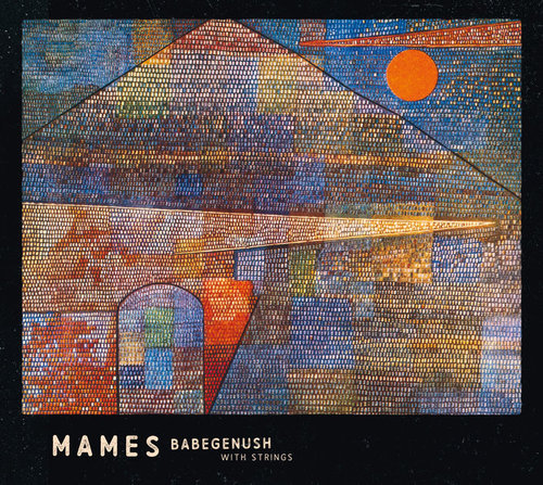 CD: Mames Babegenush with Strings